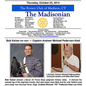 Bob Keiser was a recent guest speaker at the Madison Rotary Club where he spoke about his son, Capt. Andrew Pedersen-Keel and about the APK Charities 5K.